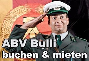 DDR Comedy ABV Bulli buchen